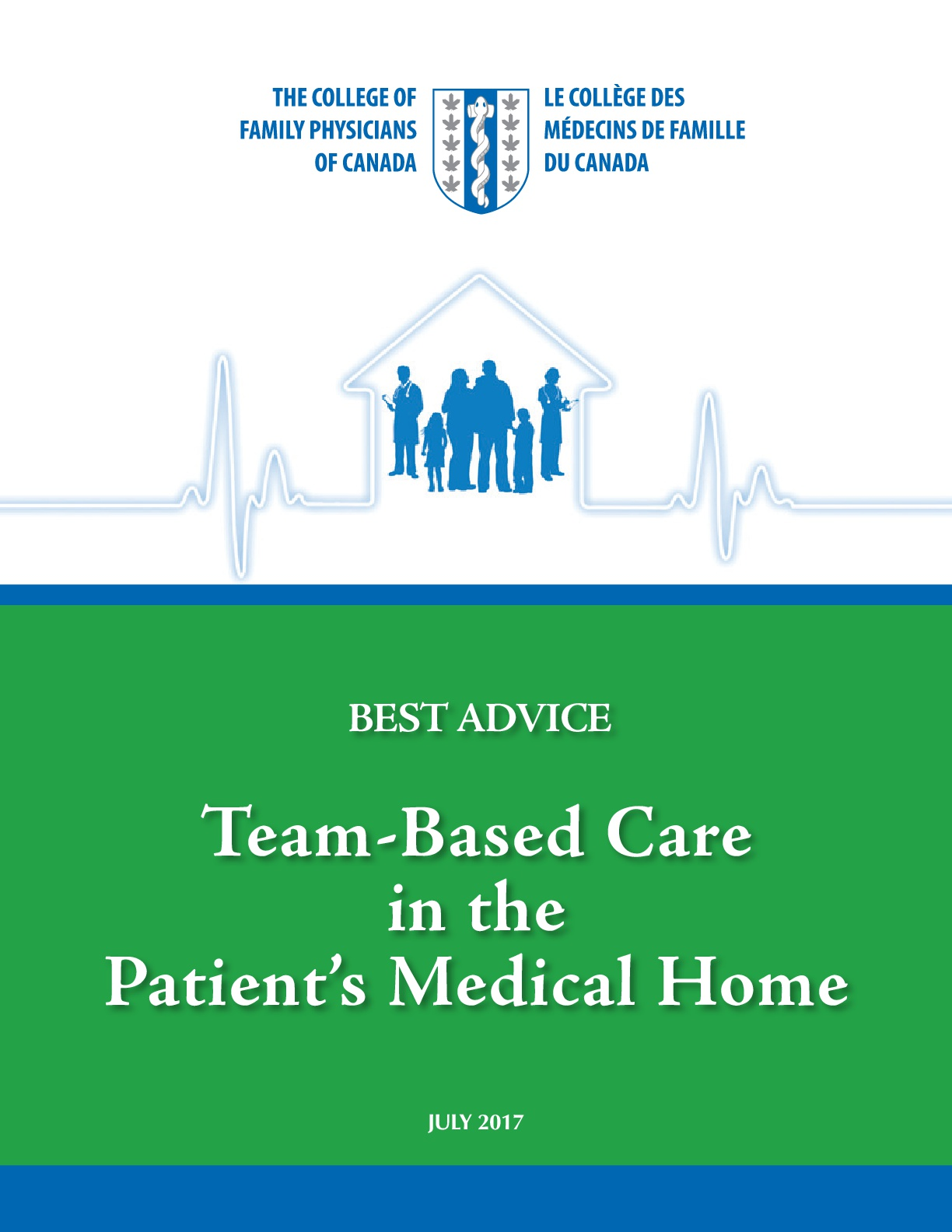 Best Advice Guide: Team-Based Care in the Patient's Medical Home