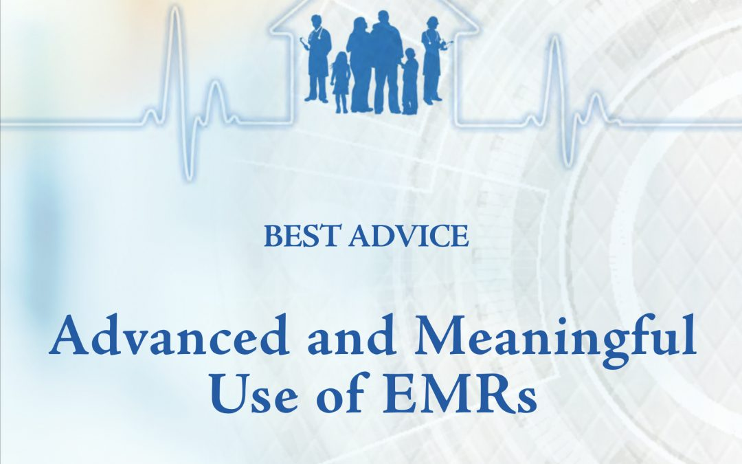 Featured image for Best Advice Guide: Advanced and Meaningful Use of EMRs