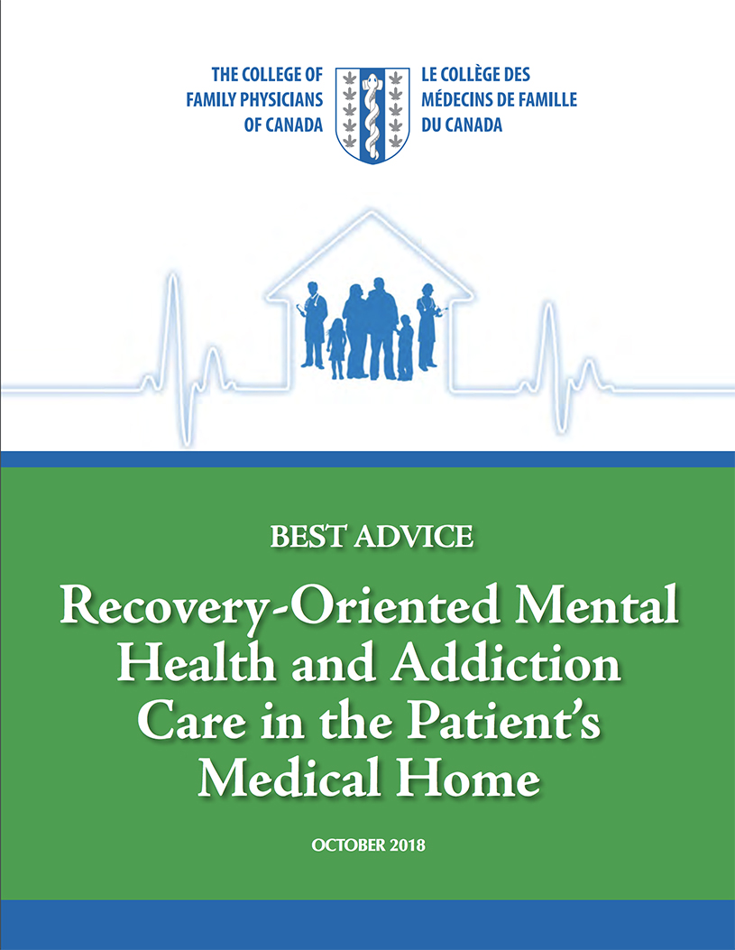 Best Advice Guide: Recovery-Oriented Mental Health and Addiction Care in the Patient's Medical Home