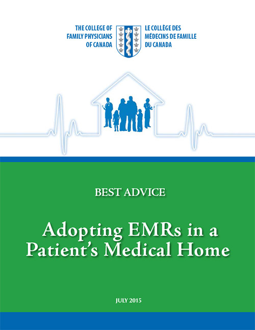 Best Advice Guide: Adopting EMRs in a Patient's Medical Home