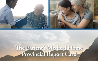 The Patient's Medical Home – Provincial Report Card 2019