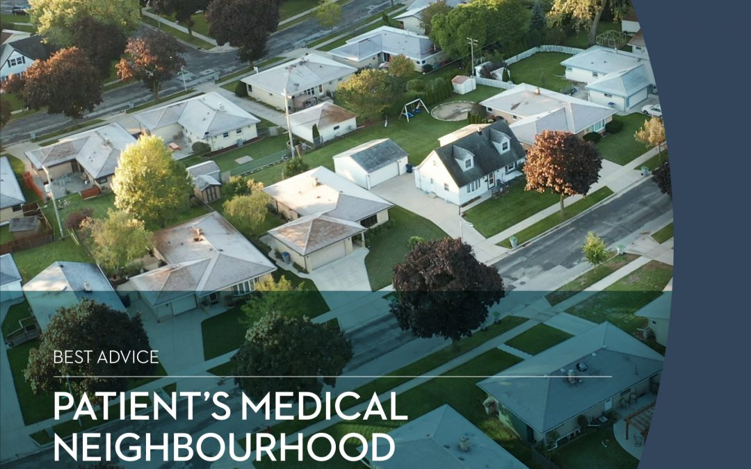 Featured image for Best Advice Guide: The Patient's Medical Neighbourhood